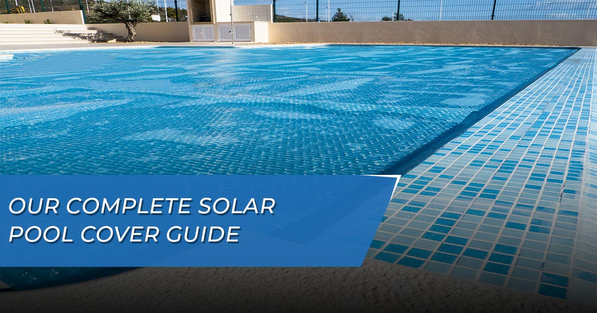 Solar Pool Cover Guide Florida