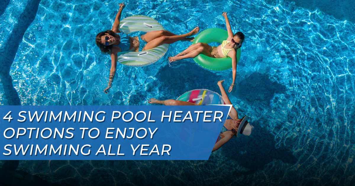Swimming Pool Heater Options