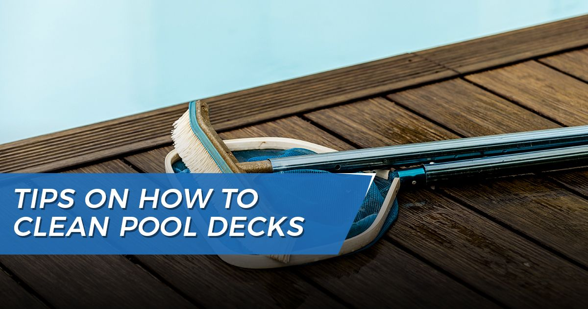 How to Clean Pool Decks